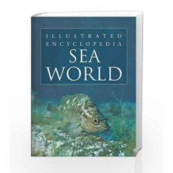 Sea World - Illustrated Encyclopedia by Pegasus Team Book-9788131907368
