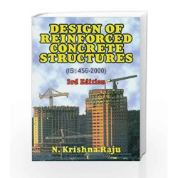 Design of Reinforced Concrete Structure (IS: 456-2000) by Raju N. Krishna Book-9788123909899