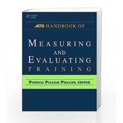 ASTD Handbook for Measuring & Evaluating Training by Patricia Pulliam Phillips Book-9788131516645