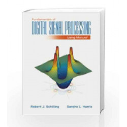 Fundamentals of Digital Signal Processing Using MATLAB (with CD-ROM) by Sandra Harris Book-9788131520758