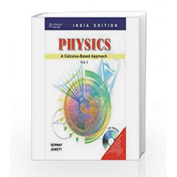 Physics: A Calculus-Based Approach: Vol. I: A Calculus-Based Approach - Vol. 1 by Raymond A. Serway Book-9788131507964