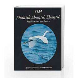 Om Shantih Shantih Shantih by Swami Nikhilananda Book-9788175974968