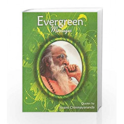 Evergreen Messages by Swami Chinmayananda Book-9788175974869