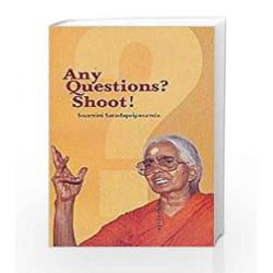 Any Questions? Shoot! by Swamini Saradapriyananda Book-9788175971615