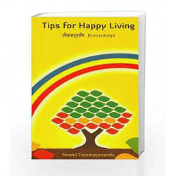Jivanasutrani (Tips for Happy Living) by Swami Tejomayananda Book-9788175974494