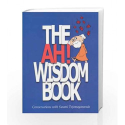 The Ah! Wisdom Book by Compilation (With Swami Tejomayananda) Book-9788175974883