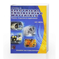 A Course In Electrical Engineering Materials,3/E by Seth S P Book-9788189928698