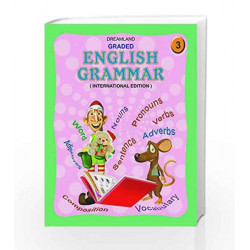 Graded English Grammar - Part 3 by Dreamland Publications Book-9781730140945