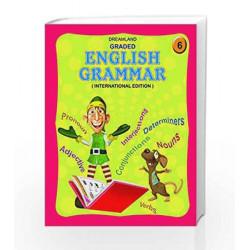 Graded English Grammar - Part 6 by Dreamland Publications Book-9781730141249
