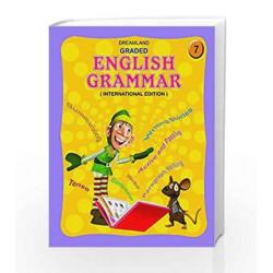 Graded English Grammar - Part 7 by Dreamland Publications Book-9781730141324