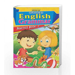Graded Eng Grammar Practice Book - 2 by Dreamland Publications Book-9789350895887