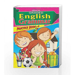Graded Eng Grammar Practice Book - 3 by Dreamland Publications Book-9789350895894