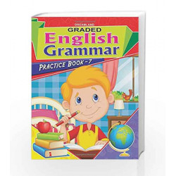 Graded Eng Grammar Practice Book - 7 by Dreamland Publications Book-9789350895931