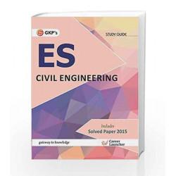 UPSC ES Civil Engineering: Guide - 2016 by GKP Book-9789351446675