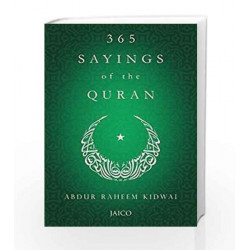 365 Sayings of the Quran by ABDUR RAHEEN KIDWAI Book-9788184956115