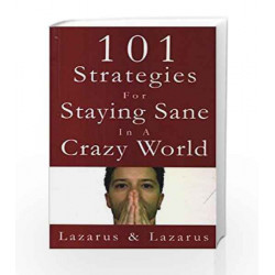 101 Strategies for staying Sane in a Crazy World by Arnold Book-9788172249434
