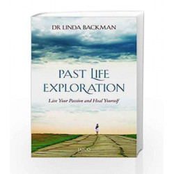 Past Life Exploration by Dr. Linda Backman Book-9788184957570