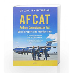 AFCAT: Air Force Common Admission Test - Solved Papers and Practice Sets by Dr. (CDR) N. K. Natarajan Book-9788184958607