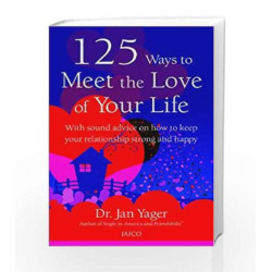 125 Ways to Meet the Love of Your Life by Dr. Jan Yager Book-9788179929322