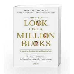 How to Look Like a Million Bucks by Sangeeta Velaskar Book-9788184956399
