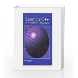 Learning C++: A Hands-On Approach by Eric Nagler Book-9788172242800