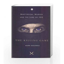 The Killing Game by MARK BOURRIE Book-9788184959031