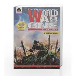World War One: 1914-1918 (Campfire Graphic Novels) by LALIT KUMAR SHARMA Book-9789380741857