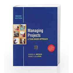 Managing Projects: A Team - Based Approach by Brown Book-9781259097270