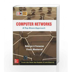 Computer Networks: A Top - Down Approach by FOROUZAN Book-9781259001567
