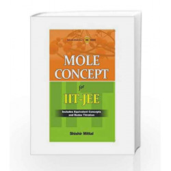 Mole Concept for IIt - JEE by Shishir Mittal Book-9780071074490