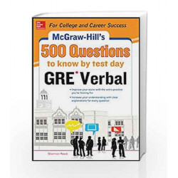 Mcgraw - Hill Education 500 Gre Verbal Questions to Know by Test Day by Shannon Reed Book-9789339214180