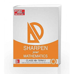 Sharpen your Mathematics: Class 12 - Term 2 by HT Studymate Book-9789339224042