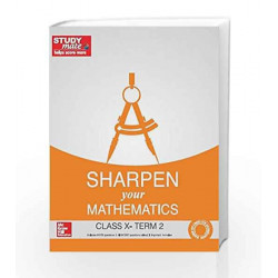 Sharpen your Mathematics: Class 10 - Term 2 by HT Studymate Book-9789339223991
