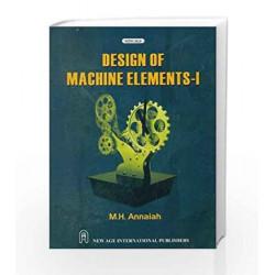 Design of Machine Elements - I by M.H. Annaiah Book-9788122430462