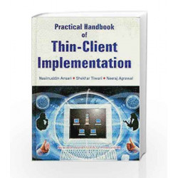 Practical Handbook of Thin-Client Implementation by Nasimuddin Ansari Book-9788122416855