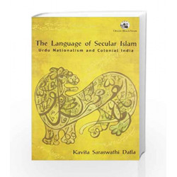 Language of Secular Islam by Kavita Datla Book-9788125050186