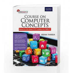 Course on Computer Concepts: (Based on the Latest NEILIT CCC Syllabus) by REEMATHA Book-9780199469390