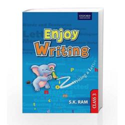 Enjoy Writing Class 3 by S.K. Ram Book-9780198067979