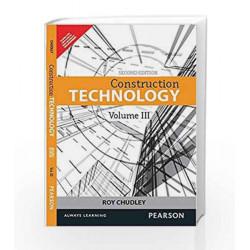 Construction Technology - Volume 3, 2e by Chudley Book-9789332542075