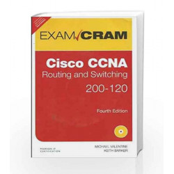 CCNA Routing and Switching 200-120 Exam Cram, 4e by Valentine Book-9789332536067