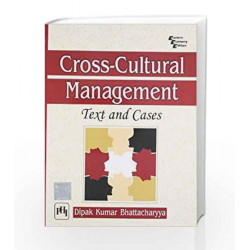 Cross - Cultural Management: Text and Cases by Bhattacharyya Book-9788120340091