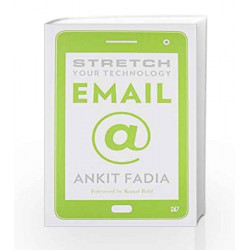 Stretch Your Technology Email by ANKIT FADIA Book-9789385152450