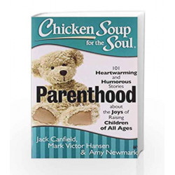 CHICKEN SOUP FOR THE SOUL PARENTHOOD by CANFIELD JACK Book-9789384030094