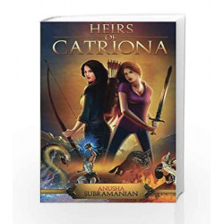 Heirs of Catriona by Anusha Subramanian Book-9789385724077