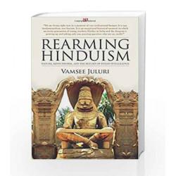 Rearming hinduism: 1 by VAMSEE JULURI Book-9789384030520