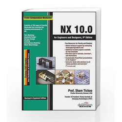 NX 10.0 for Engineers and Designers (MISL-DT) by SHAM TICKOO Book-9789351199298