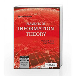 Elements of Information Theory, 2ed (WILEY-Interscience) by Joy A. Thomas Thomas M. Cover Book-9788126541942