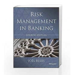 Risk Management in Banking, 4ed (MISL-WILEY) by Joel Bessis Book-9788126559831