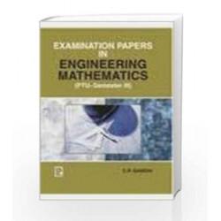Examination Papers in Engineering Mathematics - Sem III by C.P. Gandhi Book-9788131800737