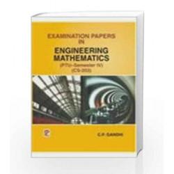Examination Papers in Engineering Mathematics - Sem IV by C.P. Gandhi Book-9788131802014